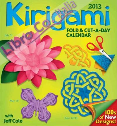 Kirigami Fold & Cut-A-Day 2013 Day-To-Day Calendar