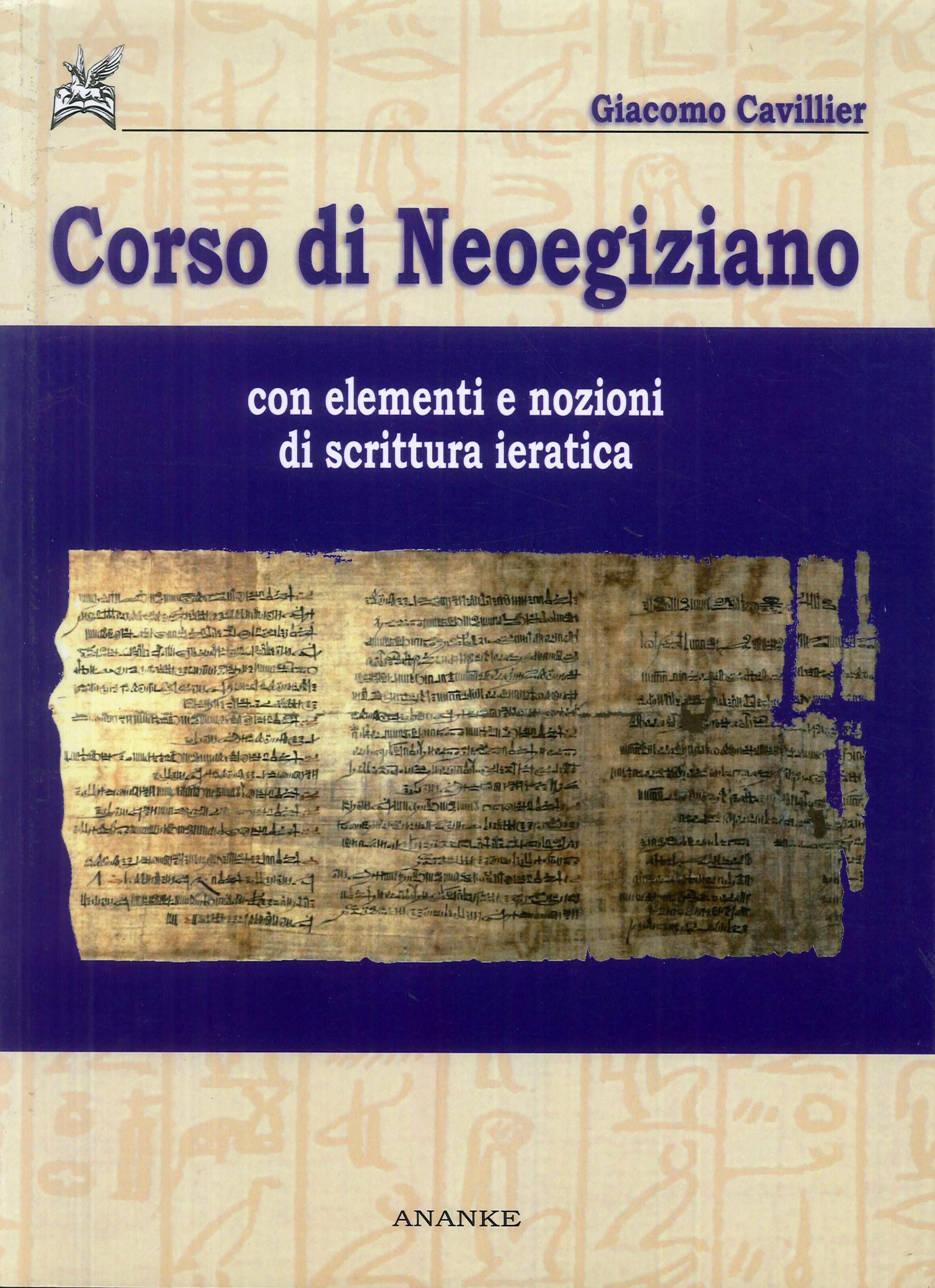 Corso di neoegiziano con elementi e nozioni di scrittura ieratica.