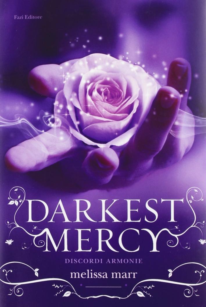 Darkest Mercy.