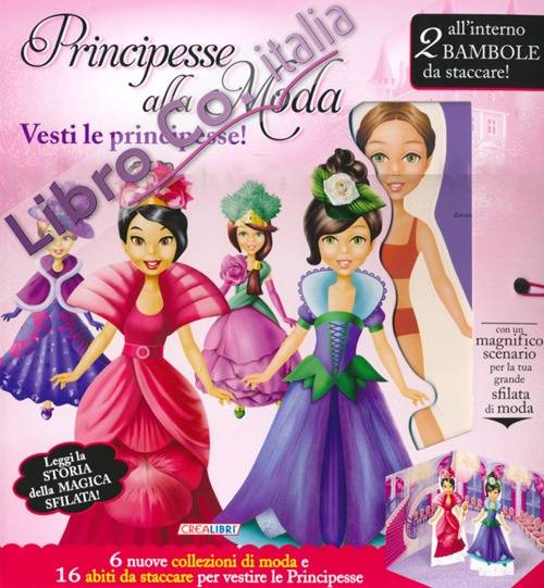 Principesse alla Moda. Vesti le Principesse! con Gadget.