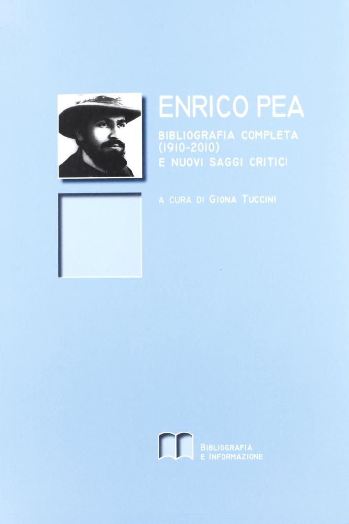 Enrico Pea. Bibliografia completa (1910-2010) e nuovi saggi critici
