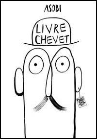 Livre Chevet. Ediz. illustrata