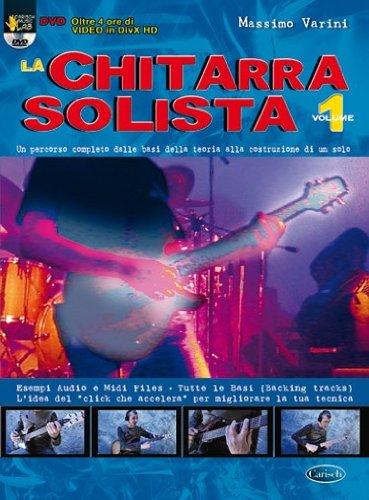 La chitarra solista. Con DVD. Vol. 1