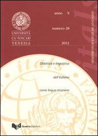 Itals. Didattica e linguistica dell'italiano come lingua straniera (2012). Vol. 28