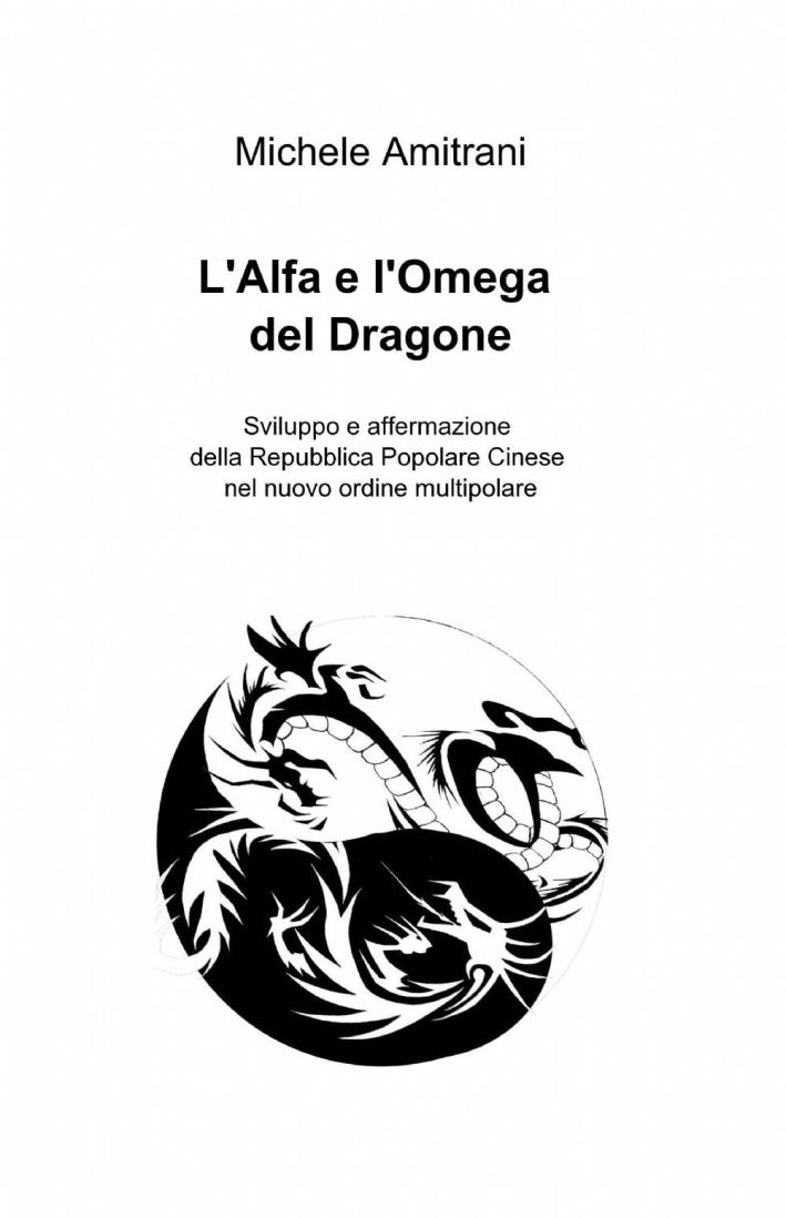 L'alfa e l'omega del dragone.