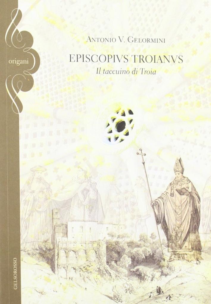 Episcopius troianus. Il taccuino di Troia