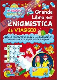 Grande libro dell'enigmistica da viaggio