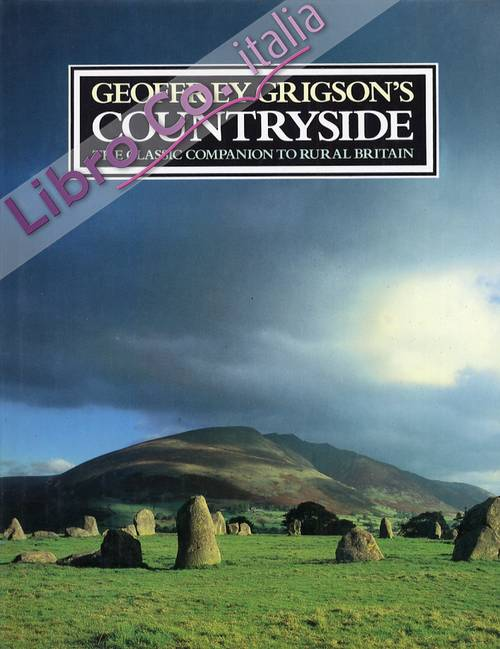 Geoffrey Grigson's countryside. The classic companion to rural britain