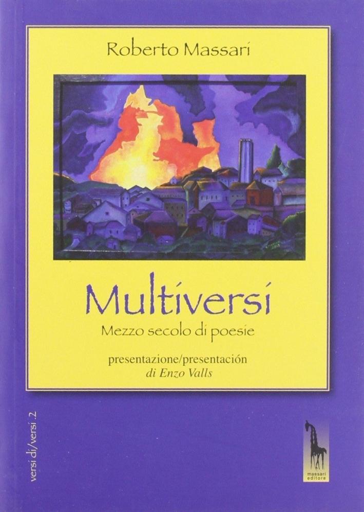 Multiversi. Mezzo secolo di poesie (1962-2012)