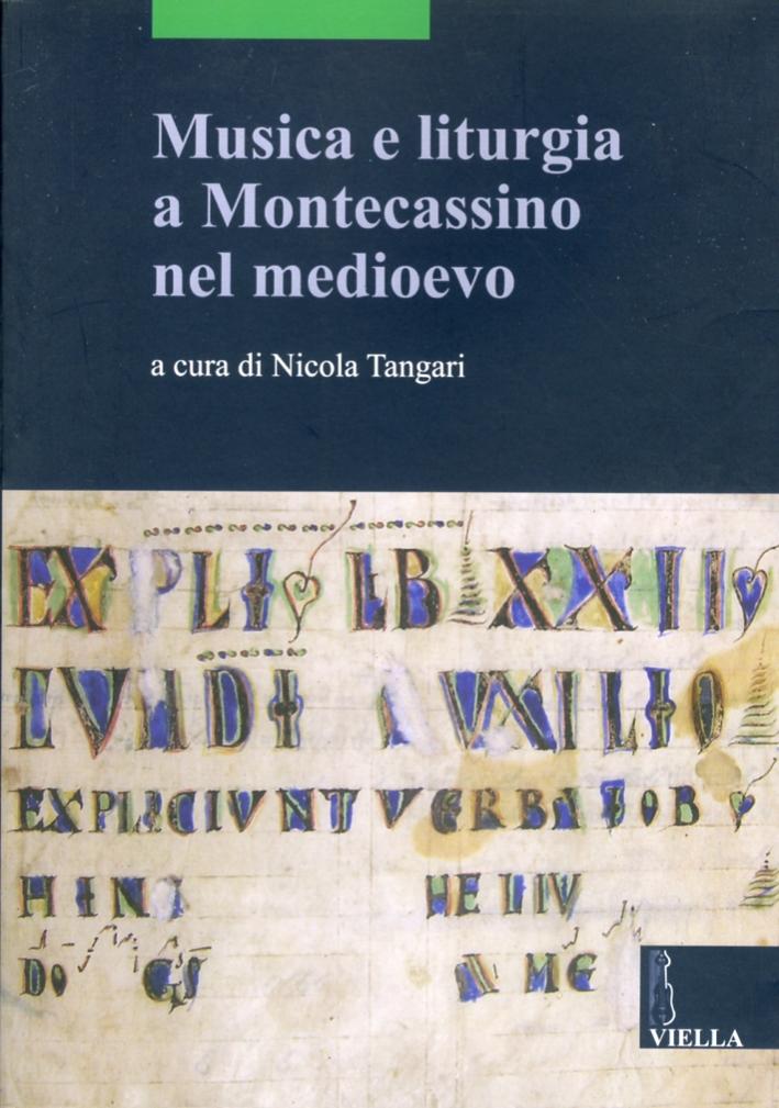 Musica e liturgia a Montecassino nel Medioevo