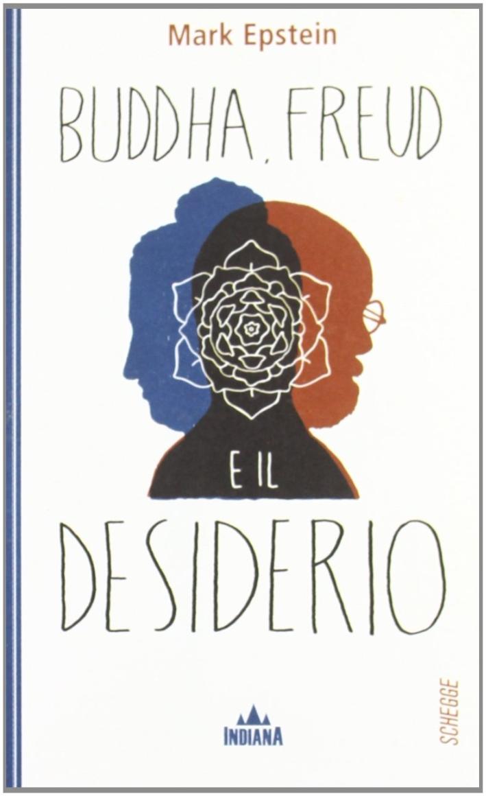 Buddha, Freud e il desiderio