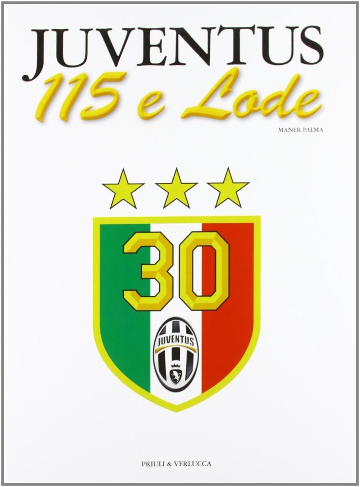 Juventus 115 e lode