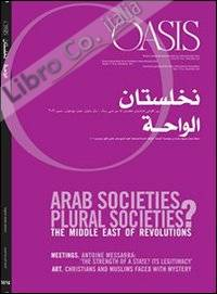 Oasis. Vol. 14: Arab societies, plural societies