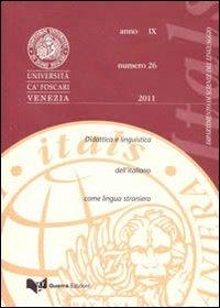 Itals. Didattica e linguistica dell'italiano come lingua straniera (2011). Vol. 26