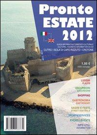 Pronto Estate 2012. Crotone, Capo Rizzuto. Ediz. Italiana e Inglese