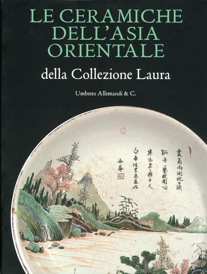 Le Ceramiche dell'Asia Orientale della Collezione Laura