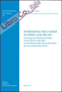 Worshiping the father in spirit and truth