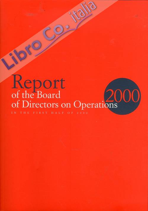 Report of the Board of Directors on Operations in the First Half of 2000