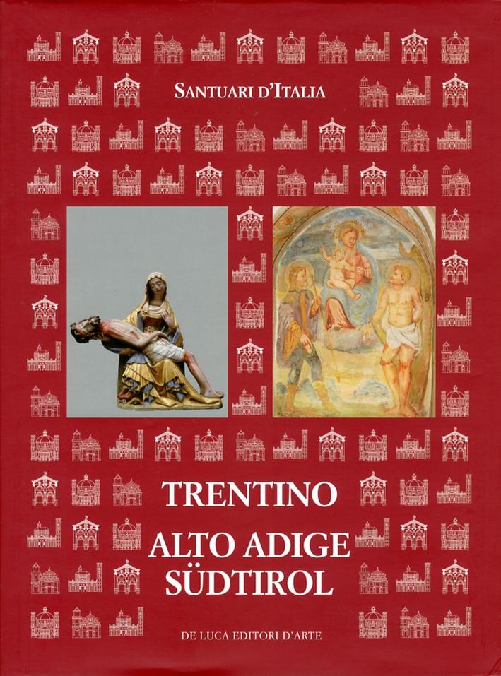 Santuari d'Italia. Trentino Alto Adige. Sudtirol