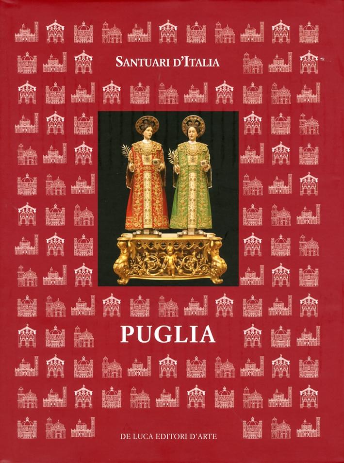 Santuari d'Italia. Puglia. Vol. 1