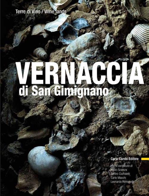 Vernaccia di San Gimignano. Ediz. Italiana e Inglese