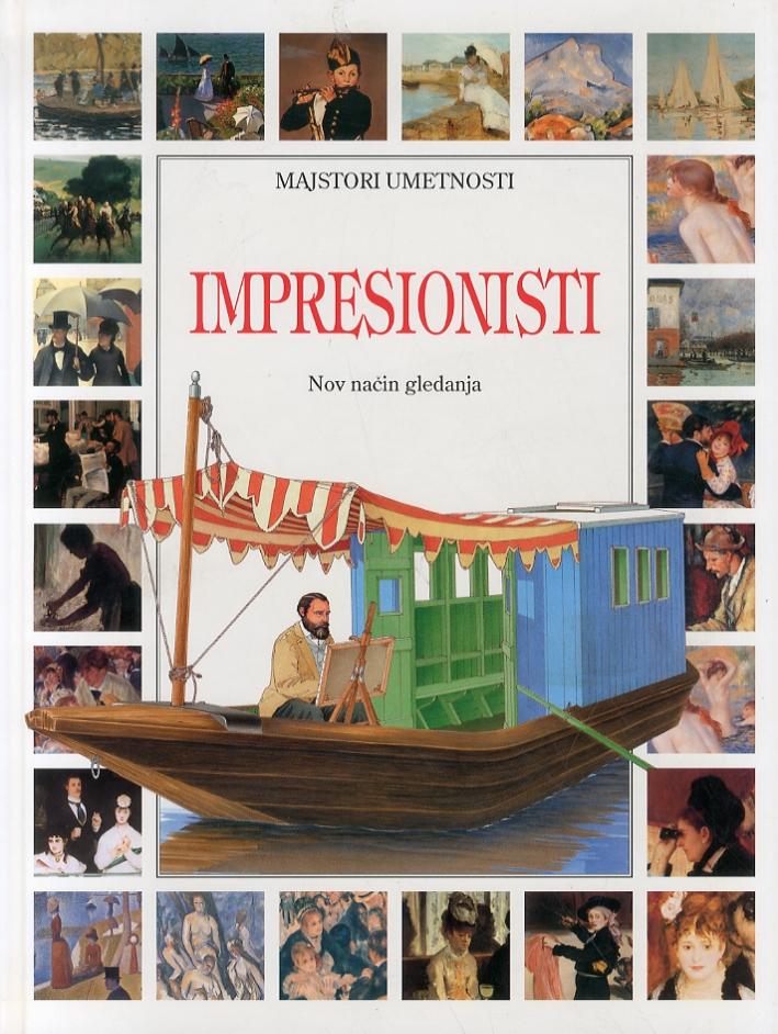 Impressionisti. Nov nacin gledanja