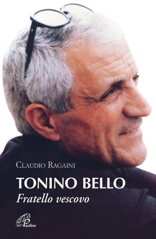 Tonino Bello. Fratello vescovo
