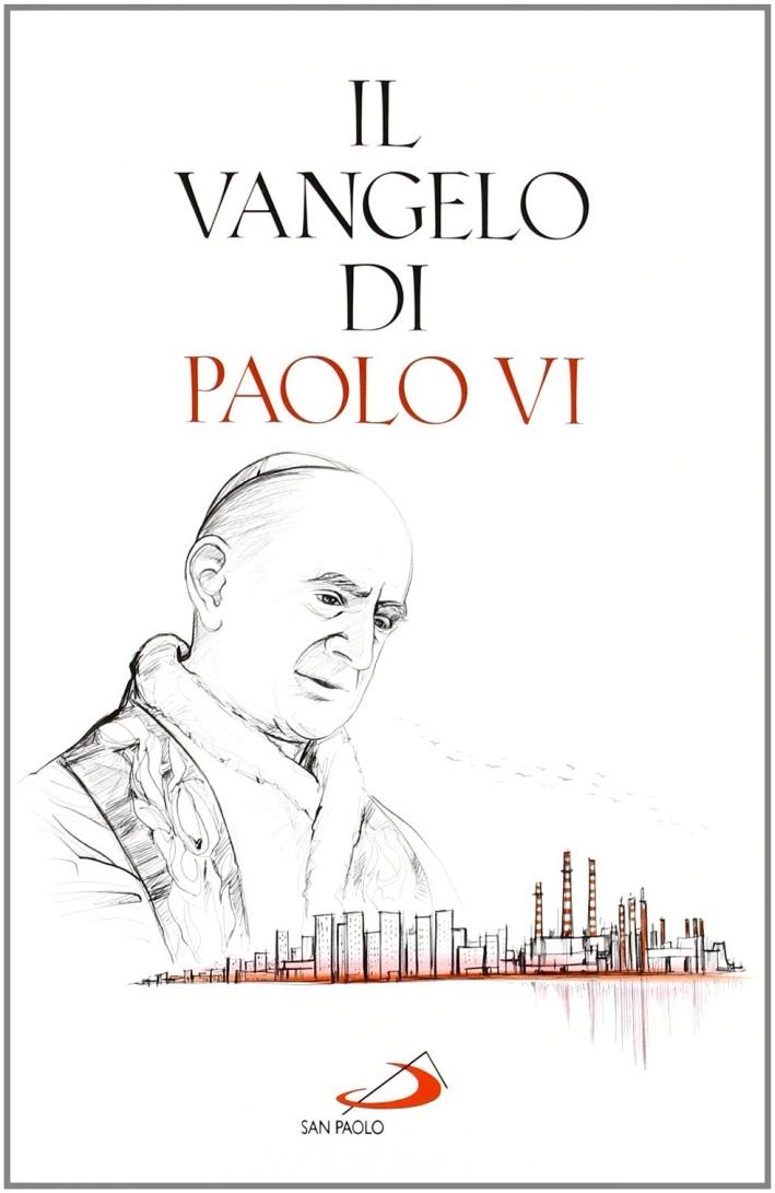 Il Vangelo di Paolo VI