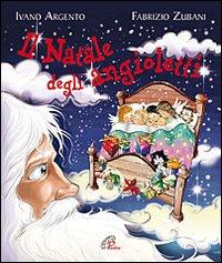 Il Natale degli angioletti. Ediz. illustrata