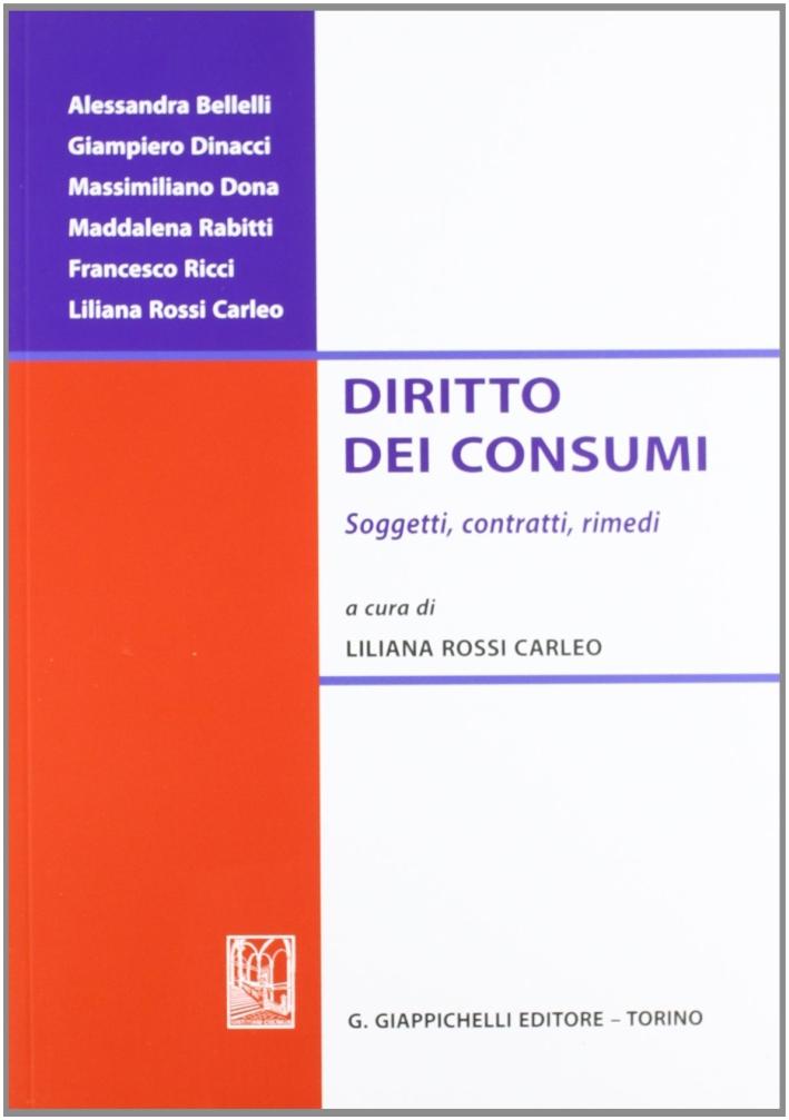Diritto dei consumi. Soggetti, contratti, rimedi