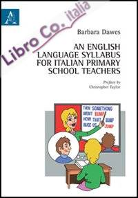 English language syllabus for italian primary school teachers (An)