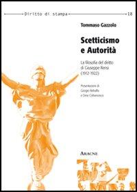 Scetticismo e autorità. La filosofia del diritto di Giuseppe Rensi (1912-1922)