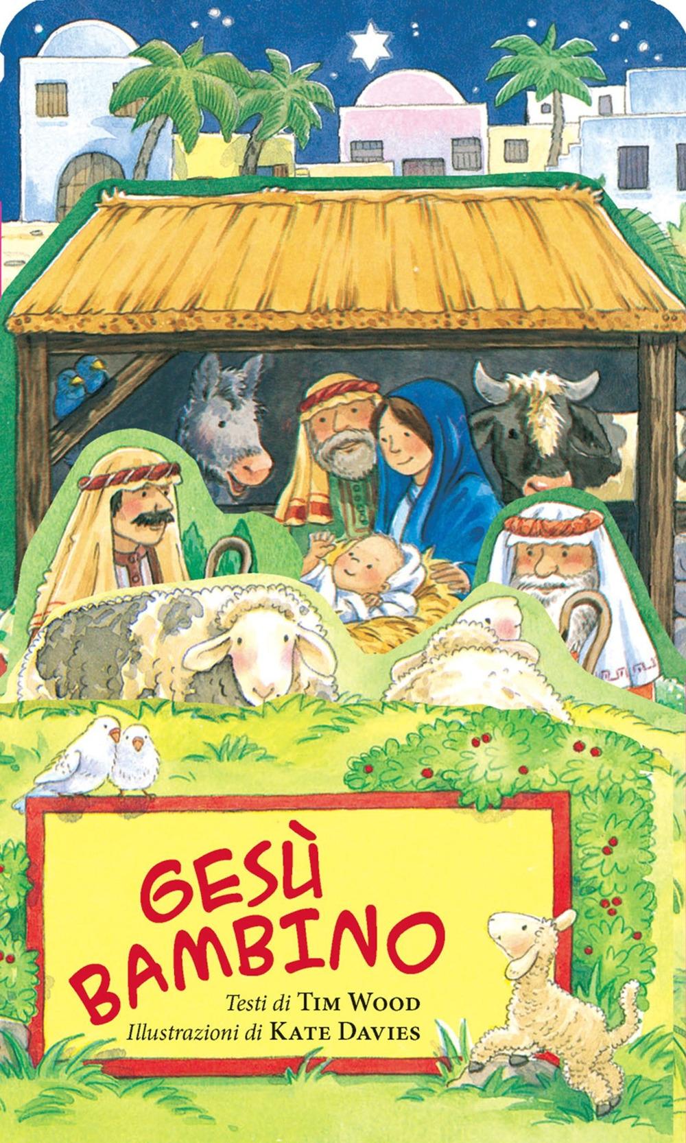Gesù bambino. Ediz. illustrata
