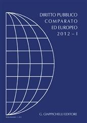 Diritto pubblico comparato ed europeo 2012. Vol. 1