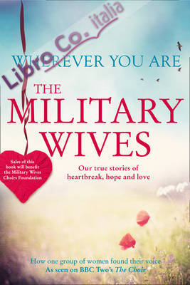 Wherever You Are Military Wive Our Story