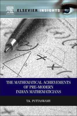 Mathematical Achievements of Pre-Modern Indian Mathematician