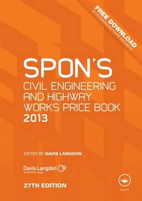 Spon's Civil Engineering and Highway Works Price Book 2013