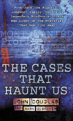 Cases That Haunt Us