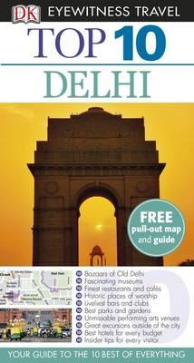 DK Eyewitness Top 10 Travel Guide: Delhi