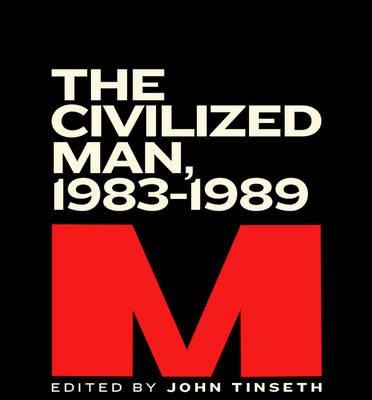 M: The Civilized Man, 1983-1989