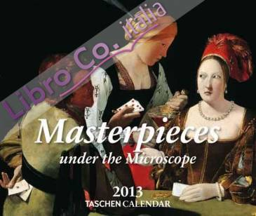 Masterpieces Under the Microscope 2013