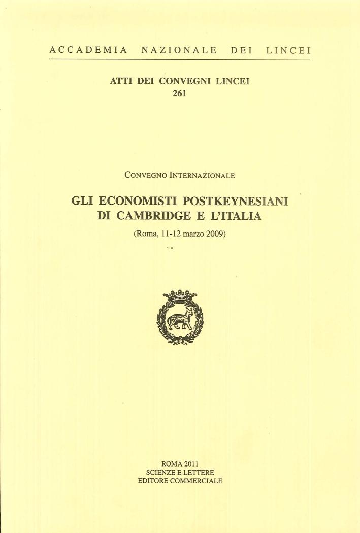 Gli econimisti postkeynesiani di cambridge e l'Italia. (Roma, 11-12 marzo 2009)