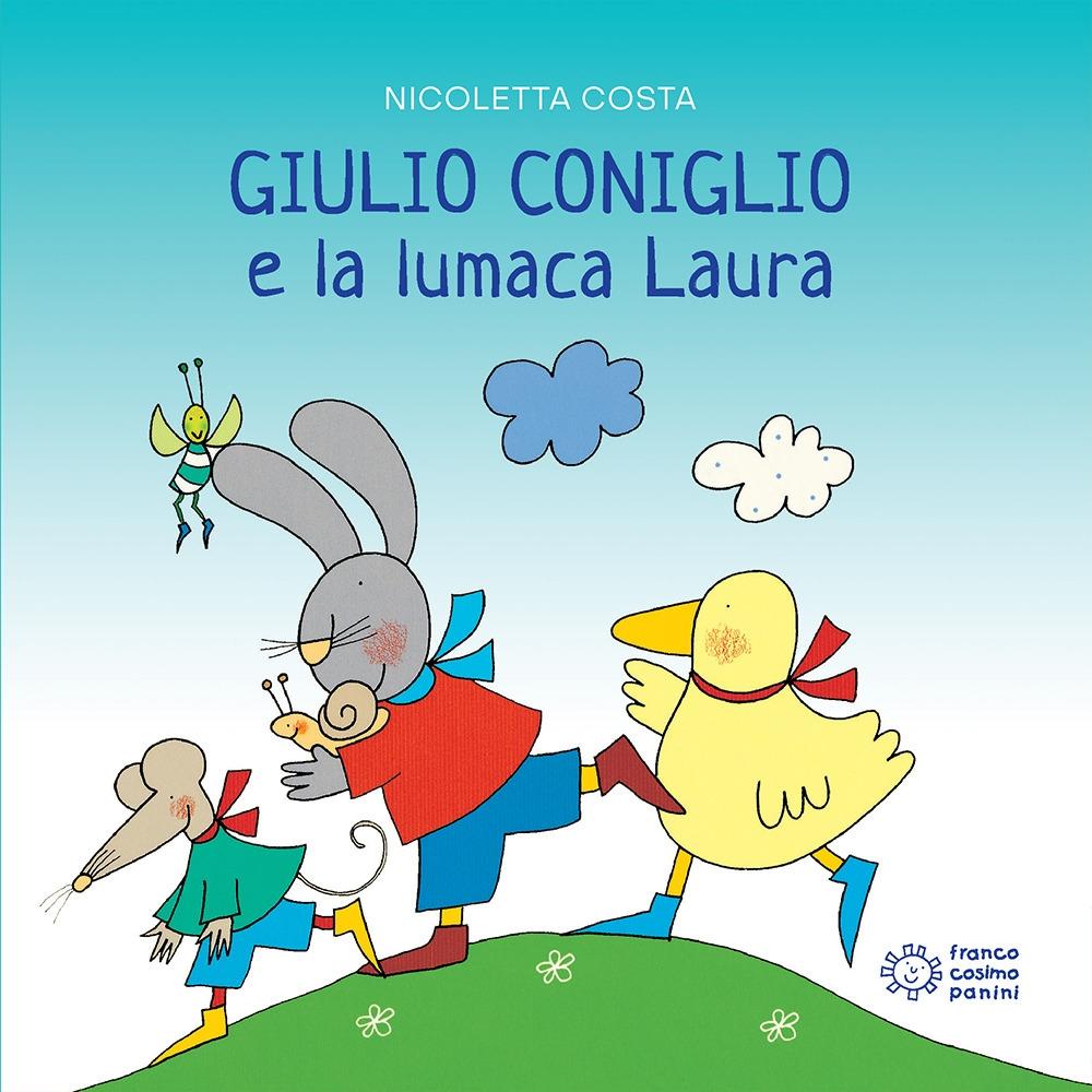 Giulio Coniglio e la lumaca Laura