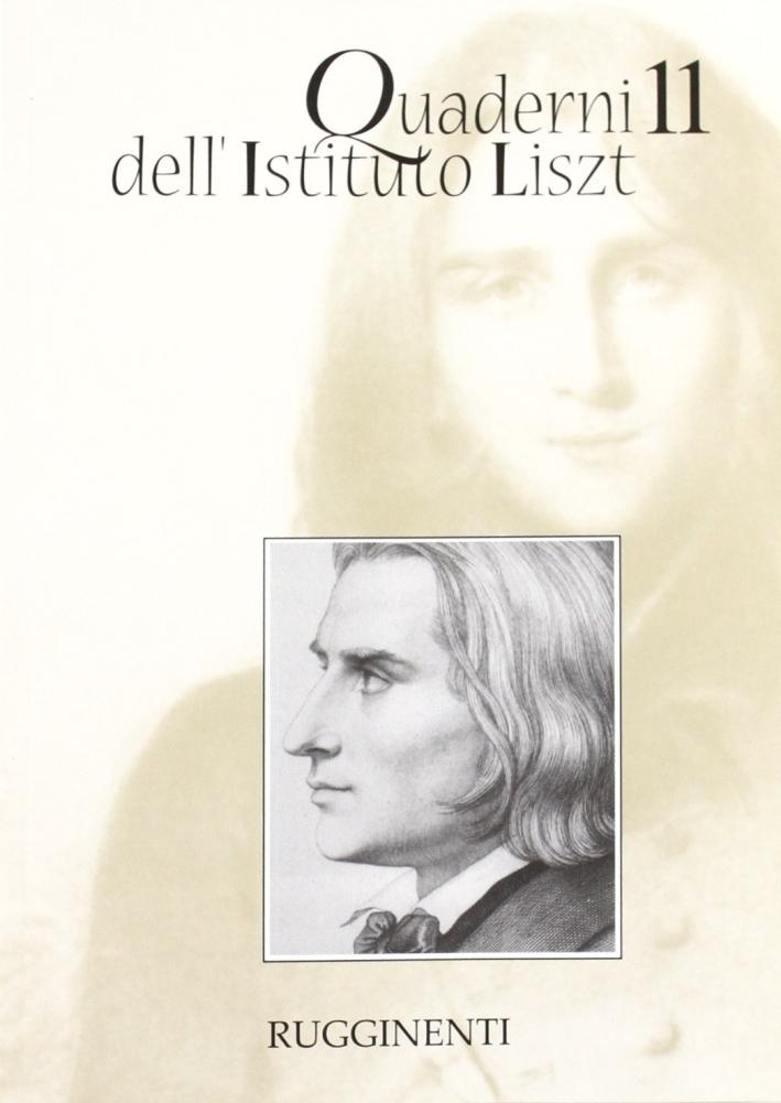 Quaderni dell'Istituto Liszt. Vol. 11
