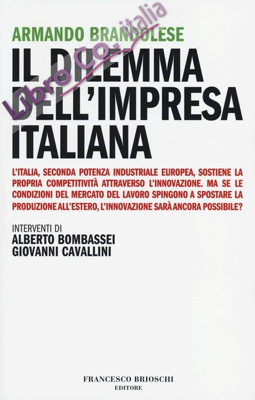 Il dilemma dell'impresa italiana