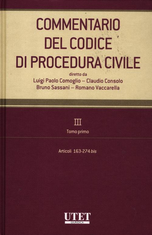 Commentario del codice di procedura civile. Vol. 3/1: Articoli 163-274 bis