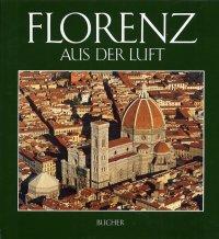 Florenz. Aus der luft