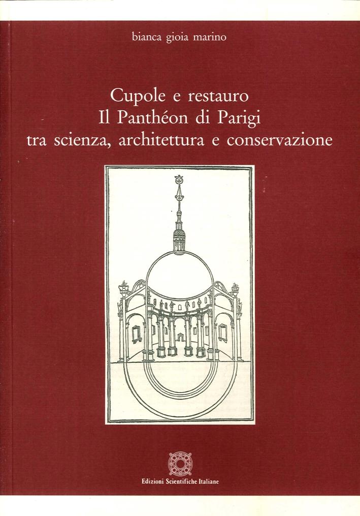 Cupole e Restauro. Il Panthéon di Parigi tra Scienza, Architettura e Conservazione