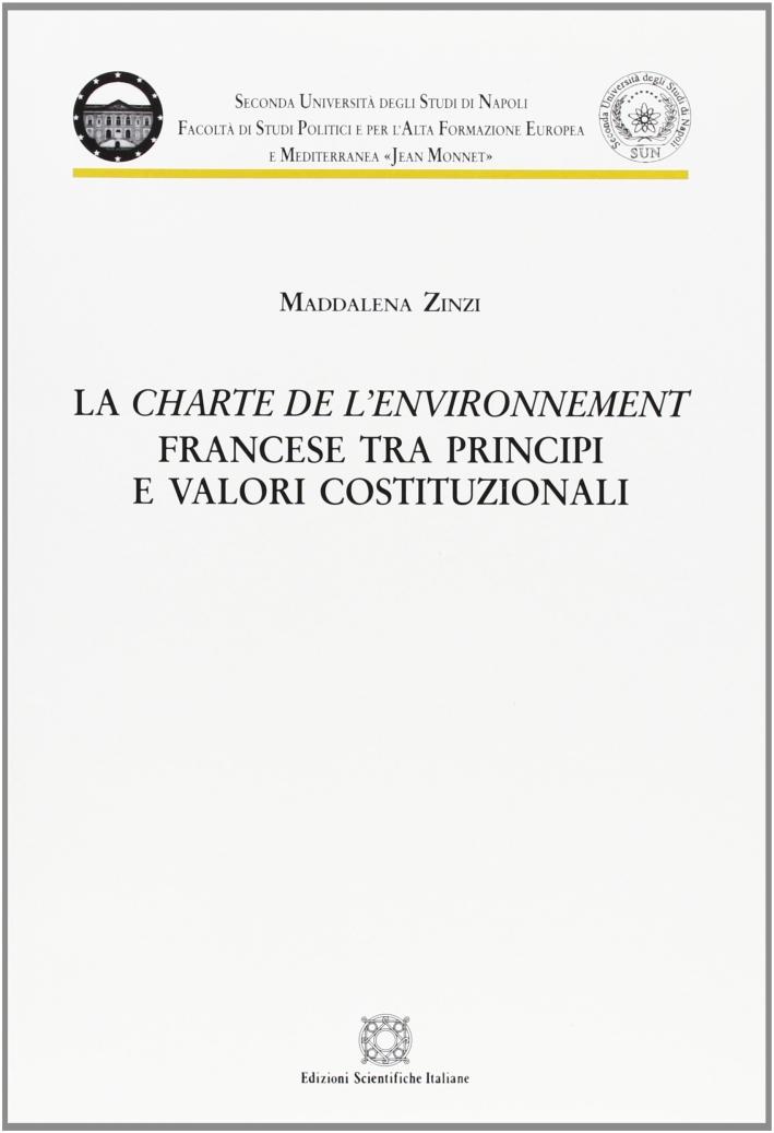 La Charte de l'environnement francese tra principi e valori costituzionali