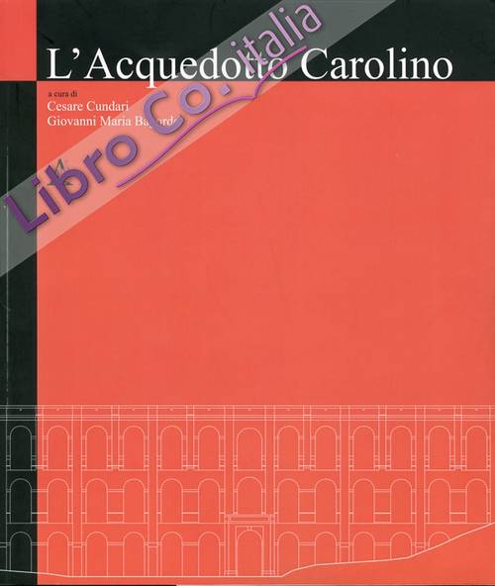 L'Acquedotto Carolino